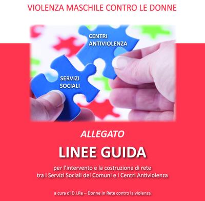 D.i.Re: presentate le linee guida per i servizi sociali in tema di violenza contro le donne