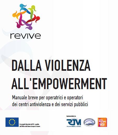 Dalla violenza all'empowerment. Manuale breve per operatrici e operatori dei centri antiviolenza e dei servizi pubblici