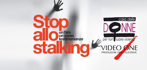 Stop allo Stalking. Un film, un corso, testimonianze