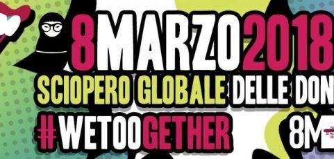 L'8 MARZO SCIOPERO GLOBALE DELLE DONNE